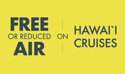 Free or Reduced Air on Hawaii Cruises