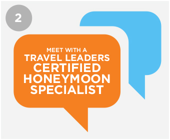Meet with a Travel Leaders Certified Honeymoon Specialist